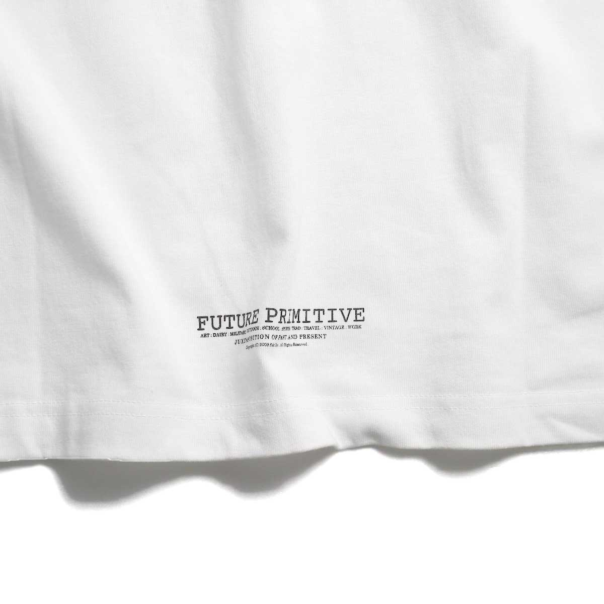 FUTURE PRIMITIVE / FP TMMT T-shirt -White  バックプリント②