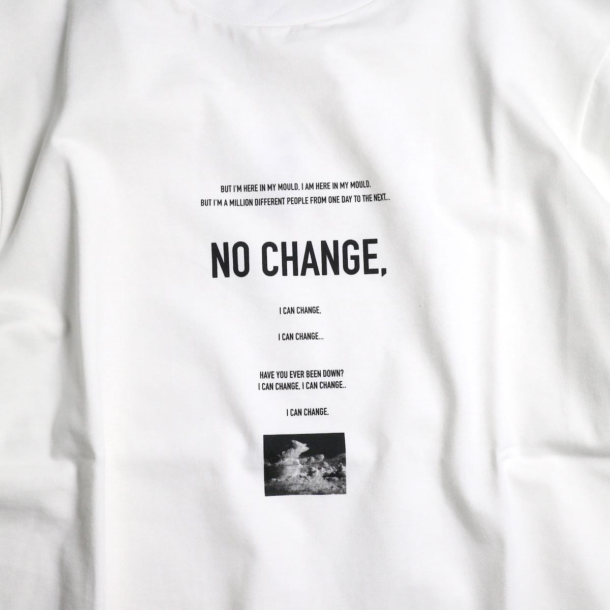 JANE SMITH / NO CHANGE L/S Tee  プリント