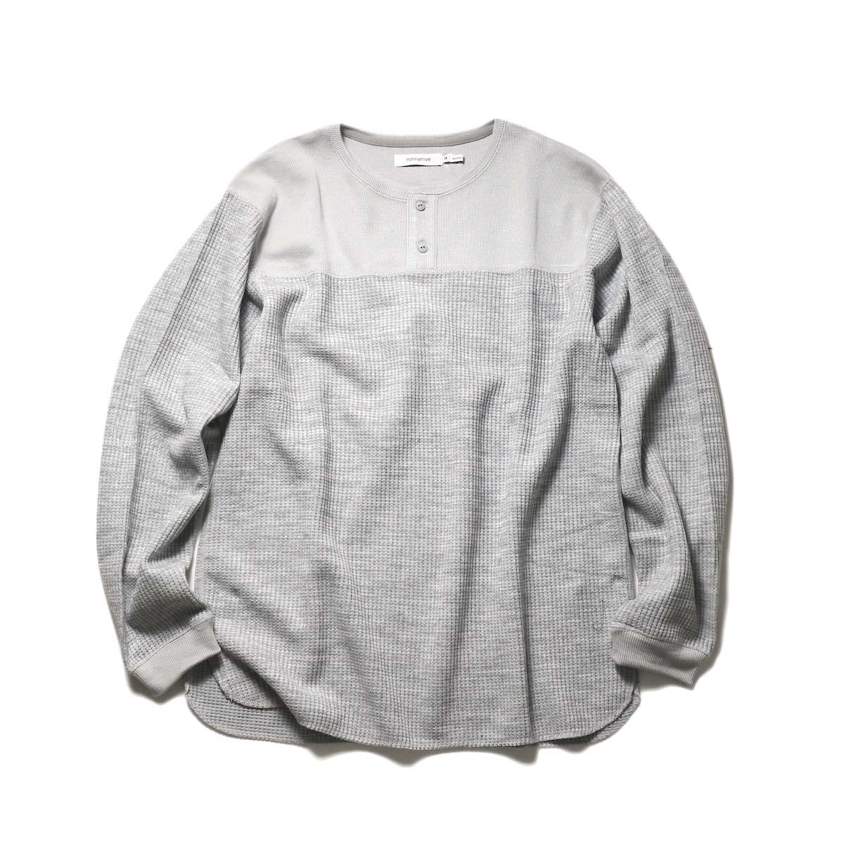 nonnative / HUNTER HENLEY NECK L/S TEE A/P/W THERMAL (Gray)