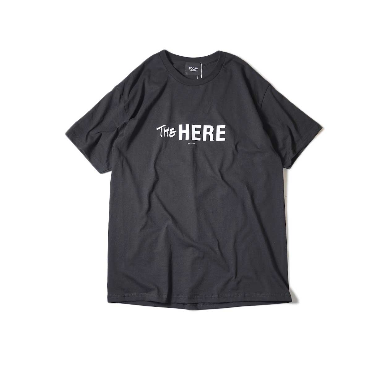 TODAY edition / The Here SS Tee (Black)