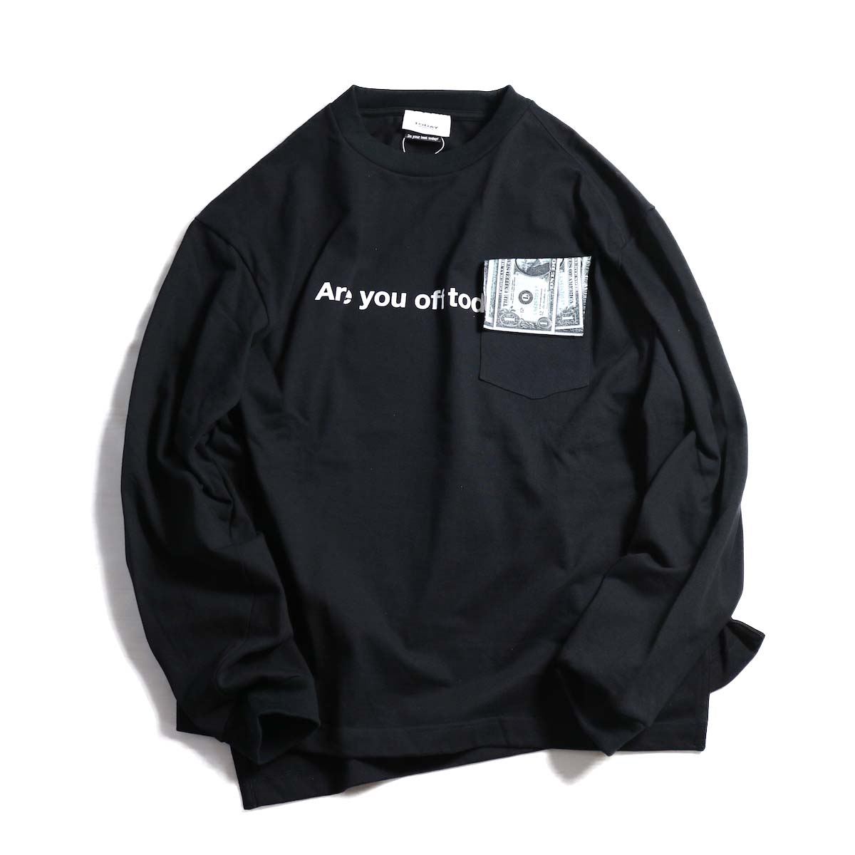TODAY edition / ARE YOU OFF TODAY? $Pocket tee -Black