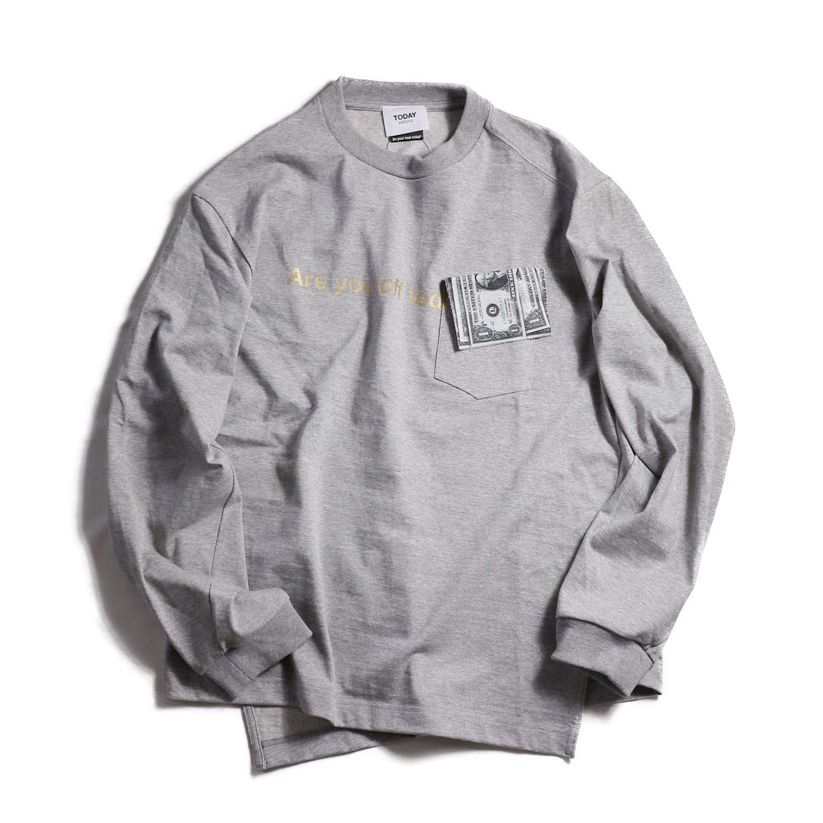 TODAY edition / ARE YOU OFF TODAY? $Pocket tee -Gray