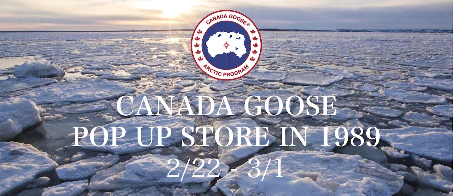 <SPAN>CANADA GOOSE POPUP STORE IN 1989</SPAN>
